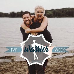 IVF Warrior of the Week August 2019